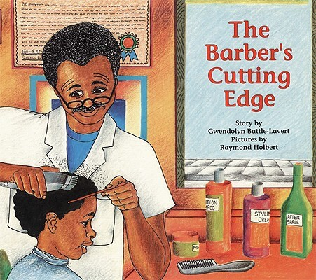 Click for more detail about The Barber's Cutting Edge by Gwendolyn Battle-Lavert