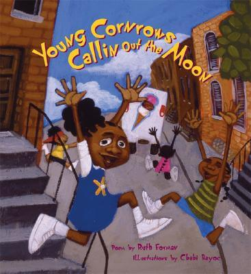 Click for more detail about Young Cornrows Callin Out the Moon by Ruth Forman