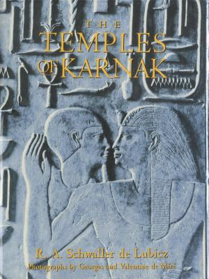 Click for more detail about The Temples of Karnak by R. A. Schwaller de Lubicz