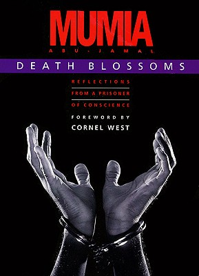 Book Cover Death Blossoms: Reflections from a Prisoner of Conscience by Mumia Abu-Jamal