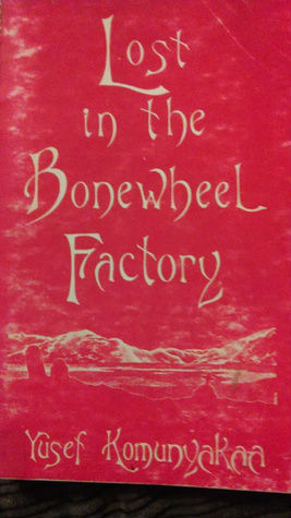 Book Cover Lost in the Bonewheel Factory (Lynx House Books) by Yusef Komunyakaa
