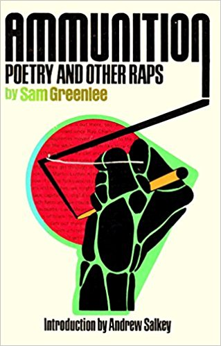Book Cover Ammunition: Poetry And Other Raps by Sam Greenlee
