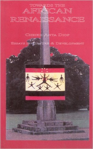 Click for a larger image of Towards the African Renaissance: Essays in Culture and Development, 1946-1960