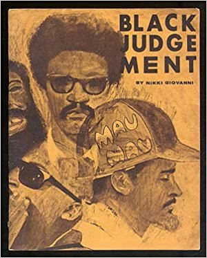 Click for more detail about Black Judgement by Nikki Giovanni