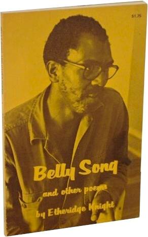 Click for more detail about Belly Song and Other Poems by Etheridge Knight