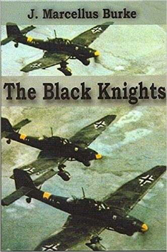 Click for more detail about The Black Knights by J. Marcellus Burke
