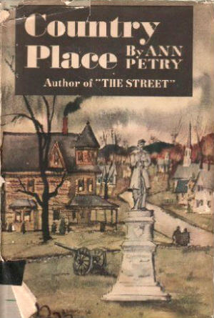 Click for more detail about Country Place by Ann Petry