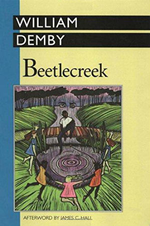 Click for more detail about Beetlecreek;: A novel by William Demby