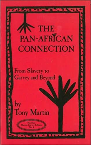 Click for more detail about The Pan-African Connection: From Slavery to Garvey & Beyond  by Tony Martin
