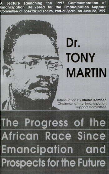 Click for more detail about The Progress of the African Race Since Emancipation & Prospects for the Future  by Tony Martin