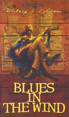 Click for more detail about Blues in the Wind by Whitney J. Leblanc