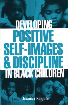 Click for a larger image of Developing Positive Self-Images & Discipline in Black Children