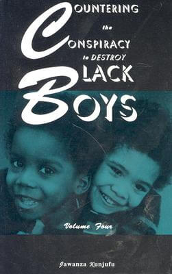 Click for a larger image of Countering the Conspiracy to Destroy Black Boys, Vol. 4