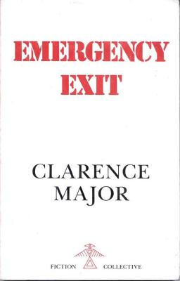 Click for more detail about Emergency Exit by Clarence Major