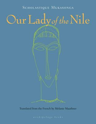 Click for more detail about Our Lady of the Nile by Scholastique Mukasonga