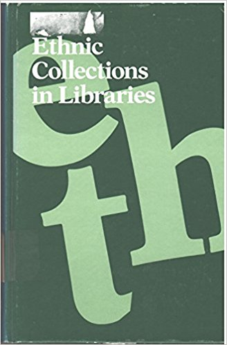 Click for more detail about Ethnic Collections in Libraries by E.J. Josey