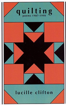 Click for a larger image of Quilting: Poems 1987-1990 (American Poets Continuum Series, Vol. 21)