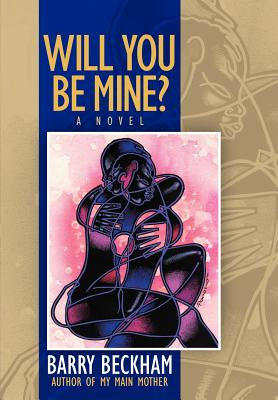 Click for more detail about Will You Be Mine? by Barry Beckham
