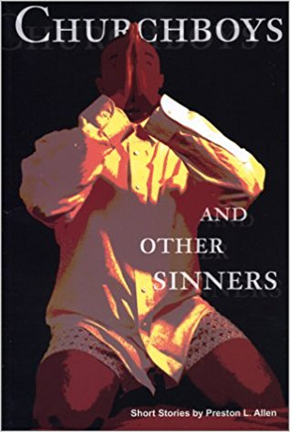 Book Cover Churchboys & Other Sinners by Preston L. Allen