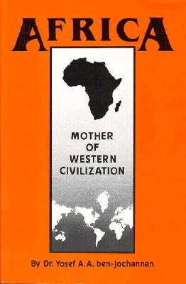 Click for a larger image of Africa: Mother of Western Civilization