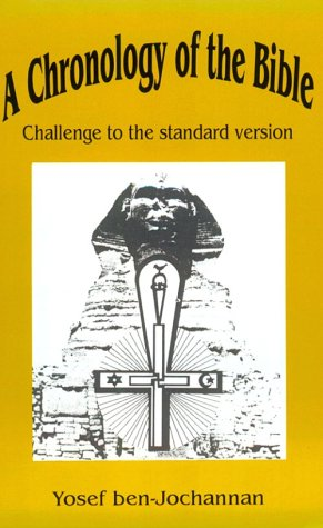 Click for a larger image of A Chronology Of The Bible: Challenge To The Standard Version