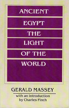 Book Cover Ancient Egypt the Light of the World: A Work of Reclamation and Restitution by Gerald Massey