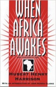 Book Cover When Africa Awakes by Hubert Henry Harrison