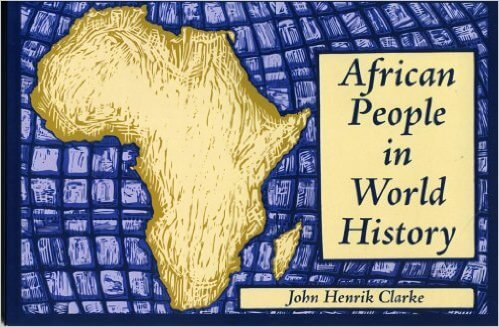 Click for a larger image of African People in World History