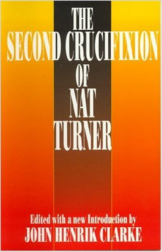 Click for a larger image of The Second Crucifixion of Nat Turner