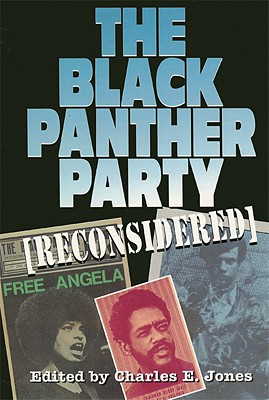Click for more detail about The Black Panther Party [Reconsidered] by Charles E. Jones