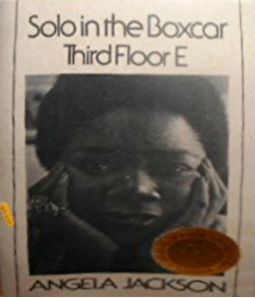 Click for more detail about Solo in the Boxcar Third Floor E by Angela Jackson