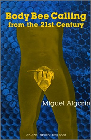 Click for more detail about Body Bee Calling from the 21st Century by Miguel Algarin