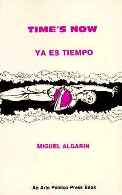 Book Cover Time's Now/Ya Es Tiempo by Miguel Algarin