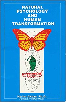 Click for more detail about Natural Psychology and Human Transformation by Na'im Akbar