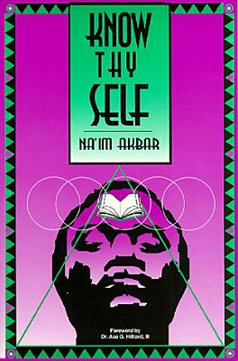 Click for more detail about Know Thyself by Na'im Akbar