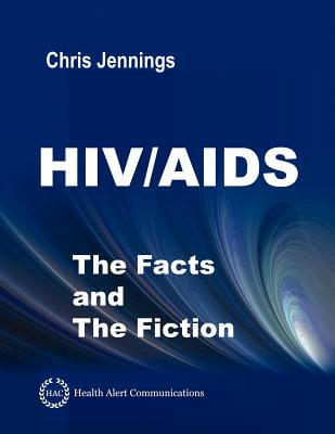 Click for a larger image of Hiv/Aids - The Facts And The Fiction