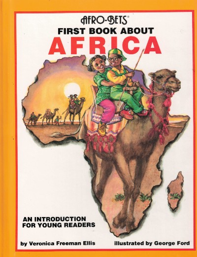 Click for more detail about Afro-Bets, First Book about Africa: An Introduction for Young Readers (Revised) by Veronica Freeman Ellis