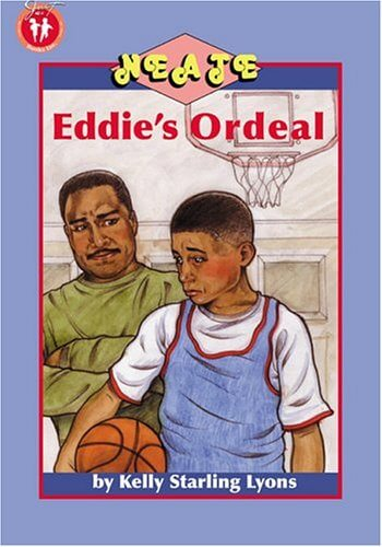 Click for more detail about Eddie's Ordeal (Neate) by Kelly Starling Lyons