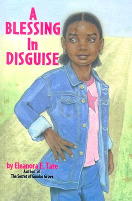 Click for more detail about Blessing in Disguise by Eleanora E. Tate