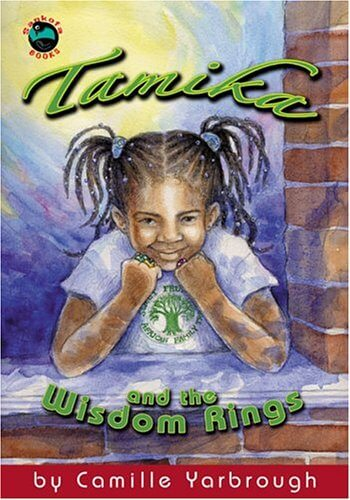 Click for more detail about Tamika And The Wisdom Rings by Camille Yarbrough