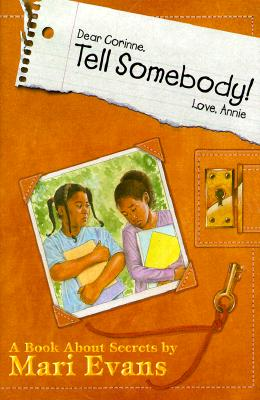 Click for a larger image of Dear Corinne, Tell Somebody! Love, Annie: A Book about Secrets