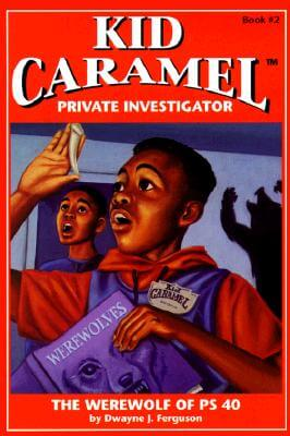 Click for more detail about The Werewolf of PS 40 (Kid Caramel, Private Investigator, Book 2) by Dwayne Ferguson