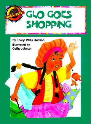 Click for more detail about Glo Goes Shopping (Afro-Bets) by Cheryl Willis Hudson