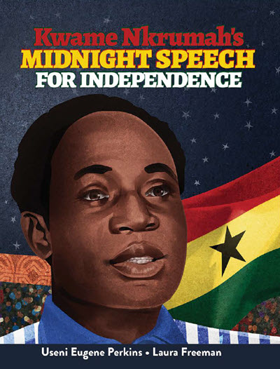 Book Cover Kwame Nkrumah's Midnight Speech for Independence by Useni Eugene Perkins