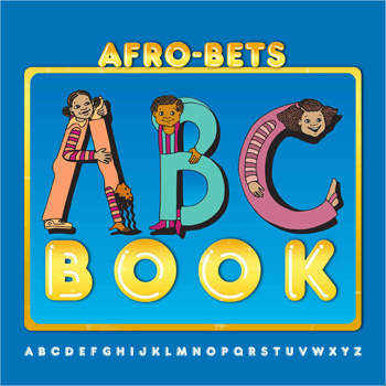 Click for more detail about AFRO-BETS ABC BOOK by Cheryl Willis Hudson