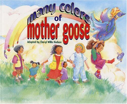 Click for more detail about Many Colors of Mother Goose by Cheryl Willis Hudson