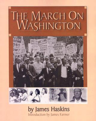 Click for more detail about The March On Washington by James Haskins