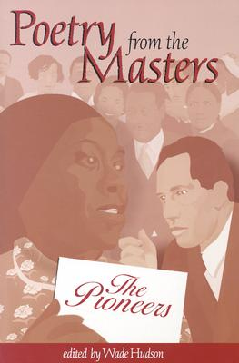 Click for more detail about The Pioneers (Poetry from the Masters) by Wade Hudson