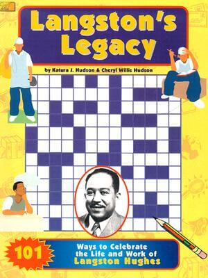 Book Cover Langston's Legacy: 101 Ways to Celebrate the Life and Work of Langston Hughes by Katura J. Hudson
