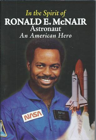Click for more detail about In the Spirit of Ronald E. Mcnair, Astronaut, An American Hero by Carl S. McNair